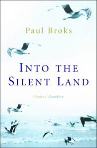 Into The Silent Land – Paul Broks
