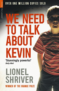 We Need to Talk About Kevin – Lionel Shriver