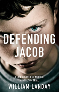 Defending Jacob – William Landay