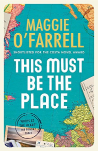 This Must Be The Place – Maggie O'Farrell
