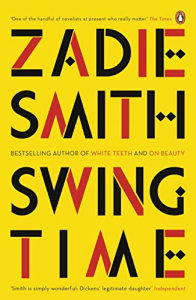 Swing Time – Zadie Smith