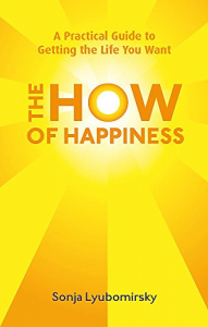 The How of Happiness – Sonja Lyubomirsky