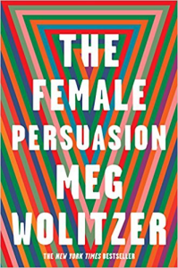 The Female Persuasion – Meg Wolitzer