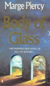 Body of Glass – Marge Piercy